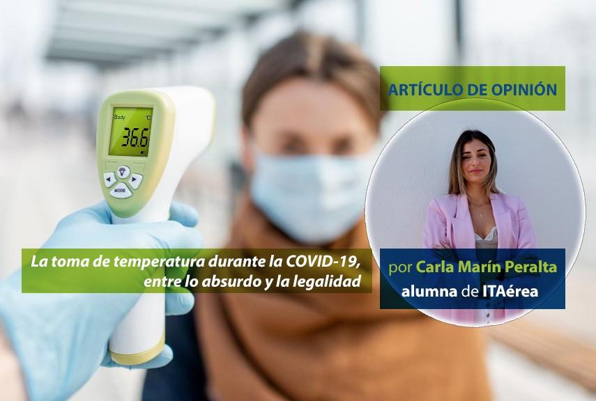 Carla Marin blog - La toma de temperatura durante la COVID-19, entre lo absurdo y la legalidad