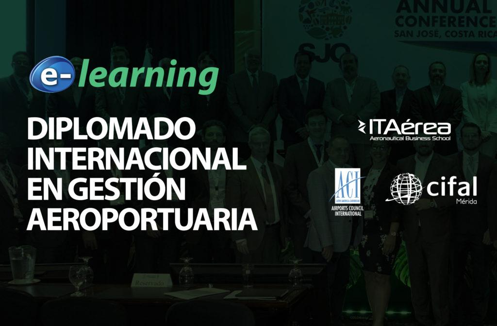 FORMACIÓN E LEARNING DIPLOMADO ACI LAC 1024x671 - Formación e-learning: Diplomado Internacional en Gestión Aeroportuaria ITAérea - ACI LAC – CIFAL VII edición