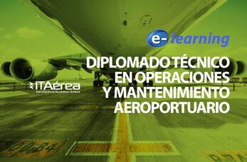 FORMACIÓN E LEARNING DIPLOMADO TÉCNICO EN OPERACIONES Y MANTENIMIENTO AEROPORTUARIO 347x227 - Blog
