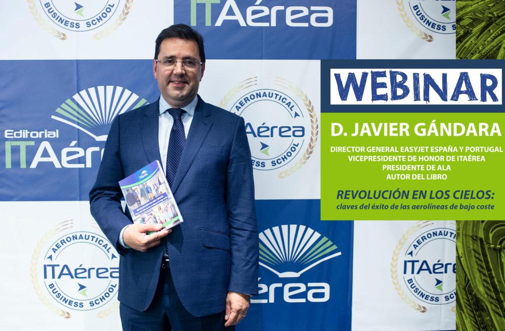 Noticia Webinar Javier Gándara 1024x671 - Webinar con D. Javier Gándara en el Diplomado de Alta Dirección de Compañías Aéreas.