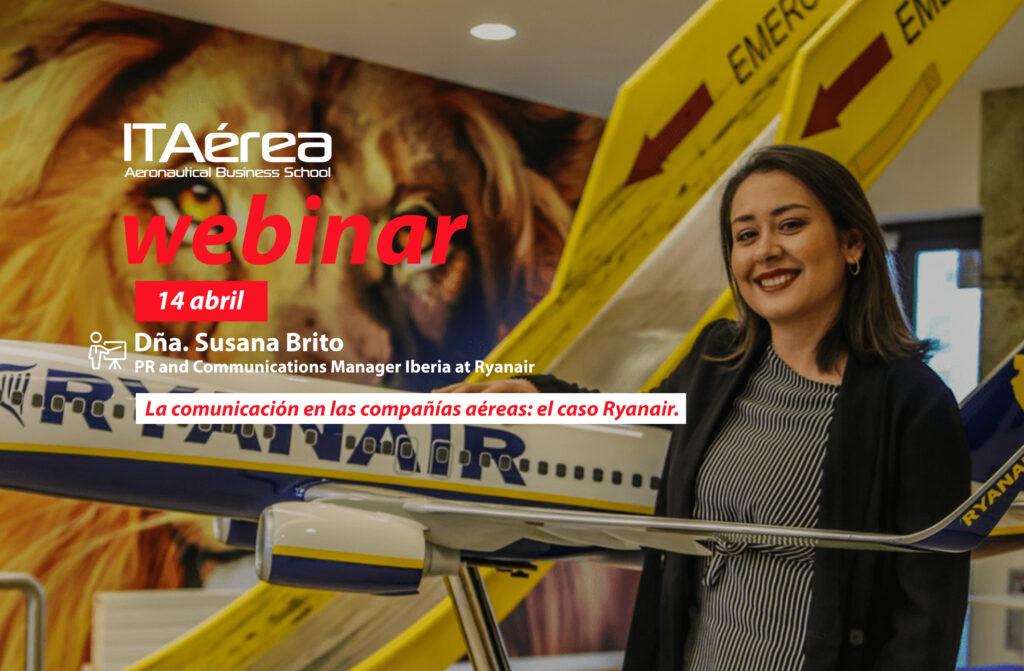 WEBINAR 14 abril Susana Brito 1024x671 - Webinar sobre la comunicación en las compañías aéreas: el caso Ryanair