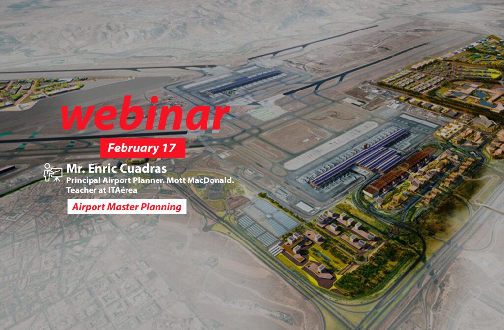 WEBINAR 17 febrero 2021 1024x671 - Webinar: La Planificación Aeroportuaria