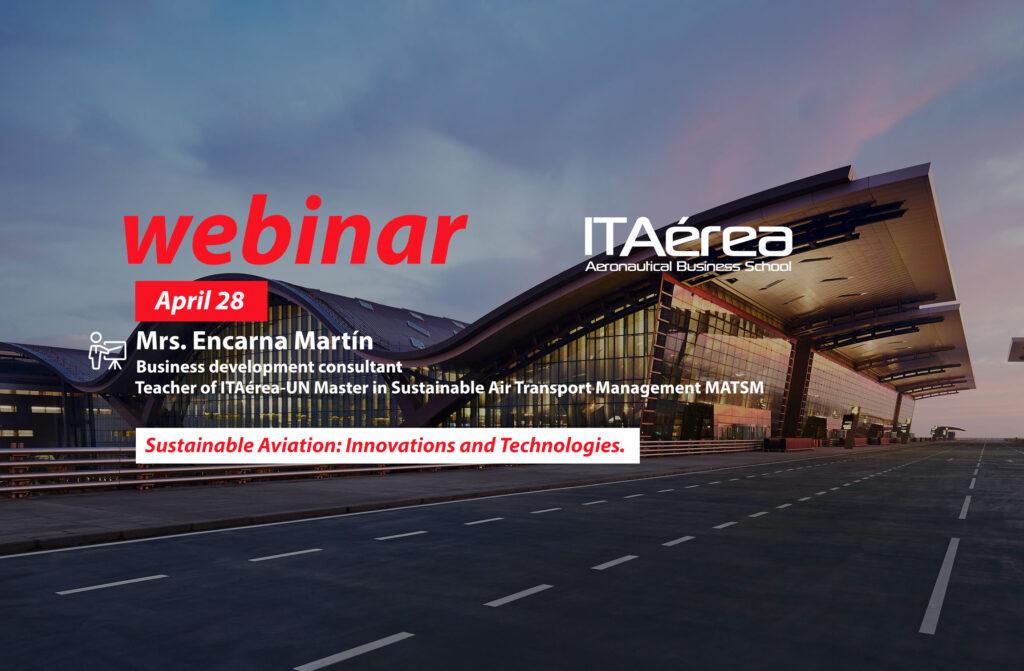 WEBINAR 28 April Encarna Martín 1024x671 - Webinar sobre aviación sostenible, innovaciones y tecnologías