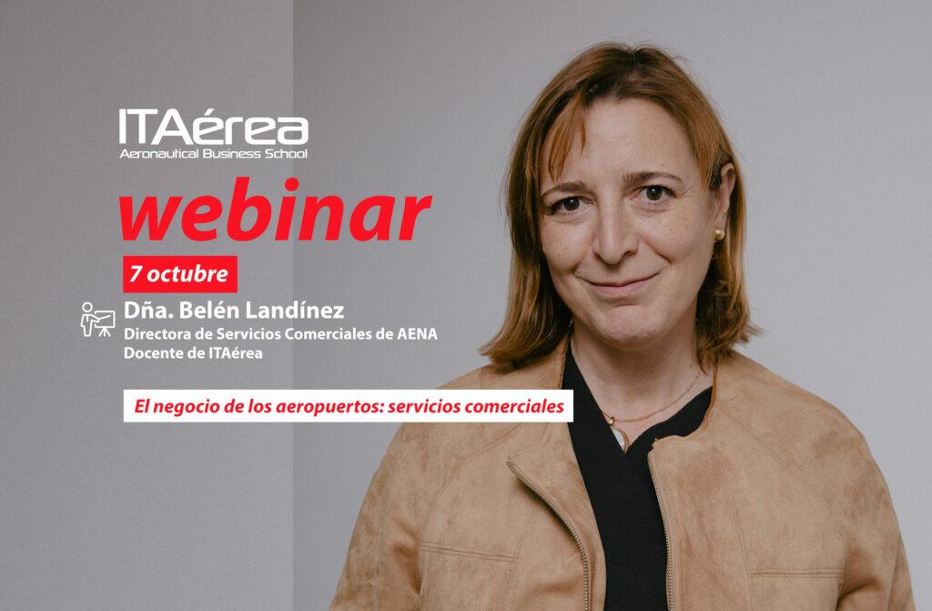 WEBINAR 7 octubre Belén Landínez 1024x671 - Sesión en directo sobre el negocio de los aeropuertos: servicios comerciales
